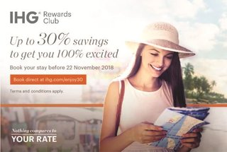 Up to 30% savings to get you 100% excited! IHG Campaign.