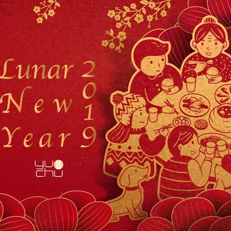 Yu Chu - Lunar New Year 2019 Celebration