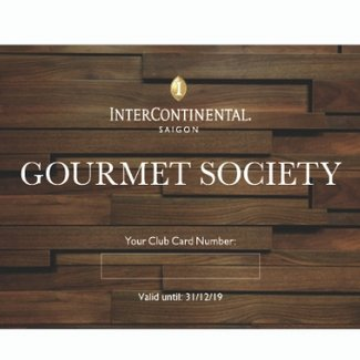 Gourmet Society Card - Dining & Spa Offers at InterContinental Saigon