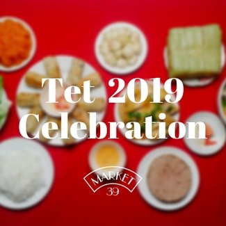 Market 39 - Tet 2019 Celebration